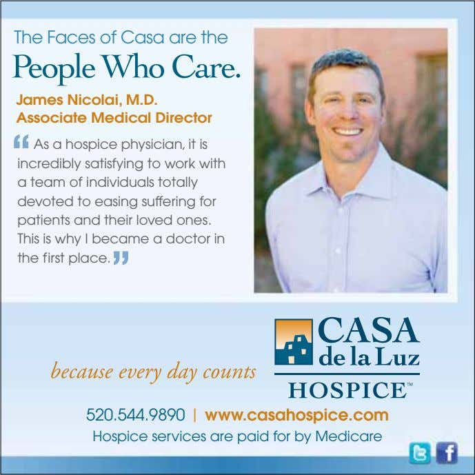 "The Faces of Casa are the James Nicolai, M.D. Associate Medical Director "" As a"