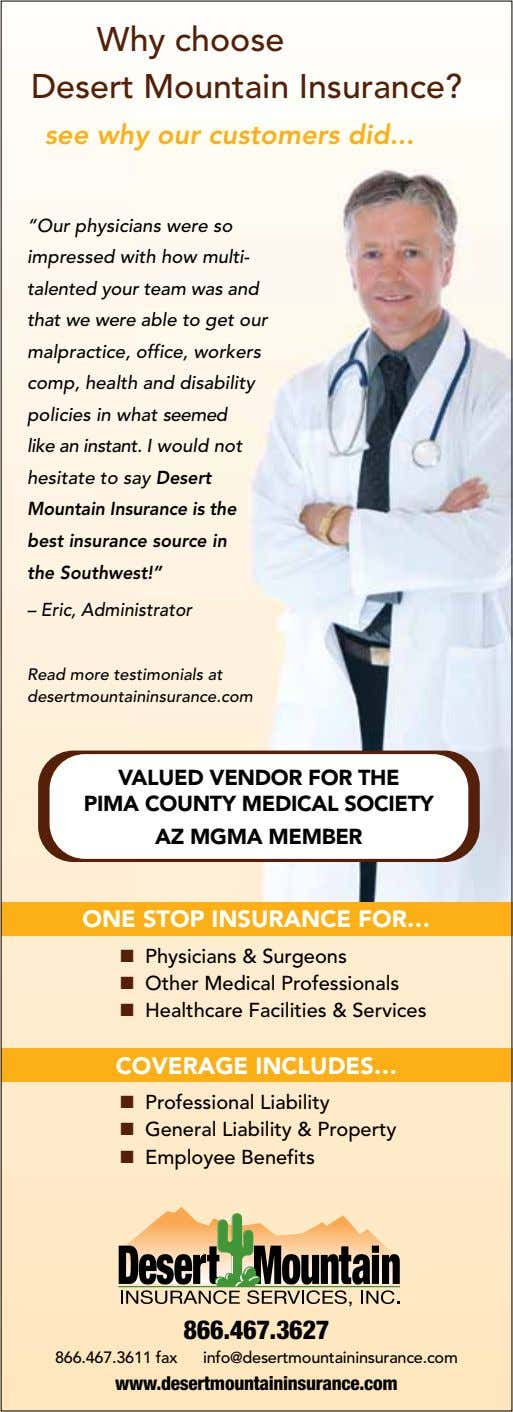 "Why choose Desert Mountain Insurance? see why our customers did ""Our physicians were so impressed"
