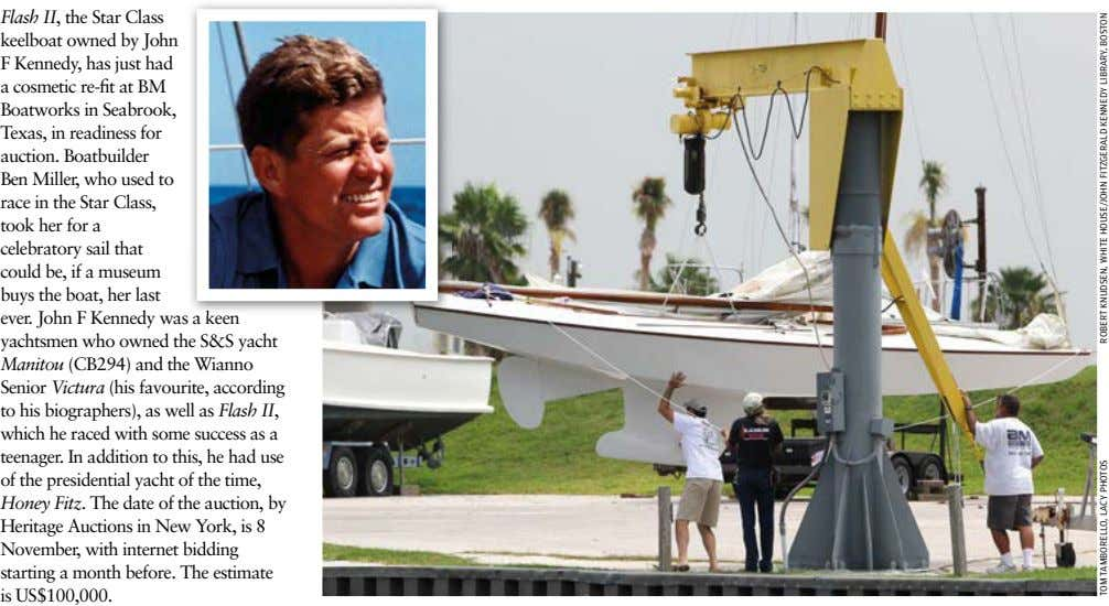 Flash II, the Star Class keelboat owned by John F Kennedy, has just had a