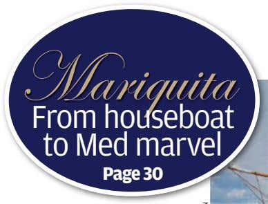 Mariquita From houseboat to Med marvel Page 30