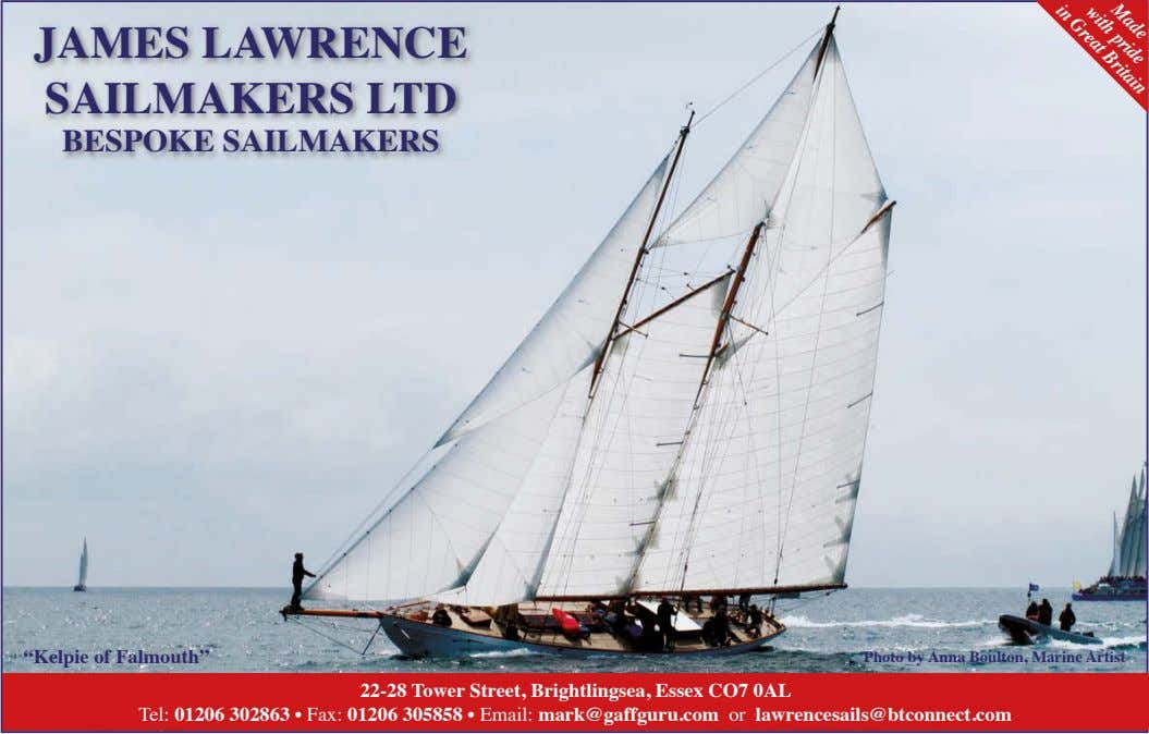 "Made with pride Britain in Great JAMES LAWRENCE SAILMAKERS LTD BESPOKE SAILMAKERS ""Kelpie of Falmouth"""