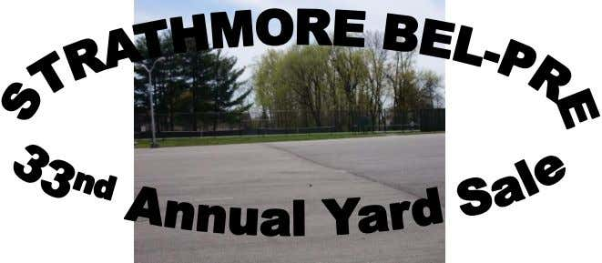 Association May 2014 www.strathmore-belpre.org vol. 46 #2 It's Yard Sale time! Such a fun and easy