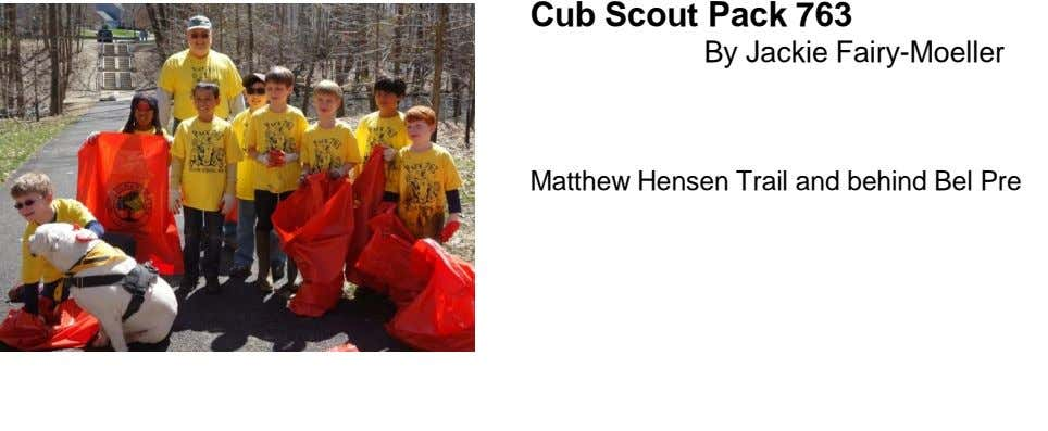 Cub Scout Pack 763 By Jackie Fairy-Moeller Matthew Hensen Trail and behind Bel Pre