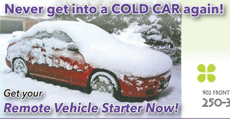 Never get into a COLD CAR again! Get your Remote Vehicle Starter Now!