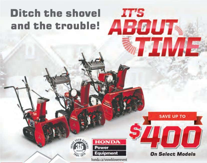 Ditch the shovel and the trouble! On Select Models