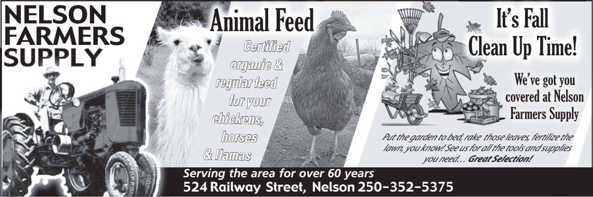NELSON Animal Feed FARMERS Certified It's Fall Clean Up Time! SUPPLY organic & regular feed
