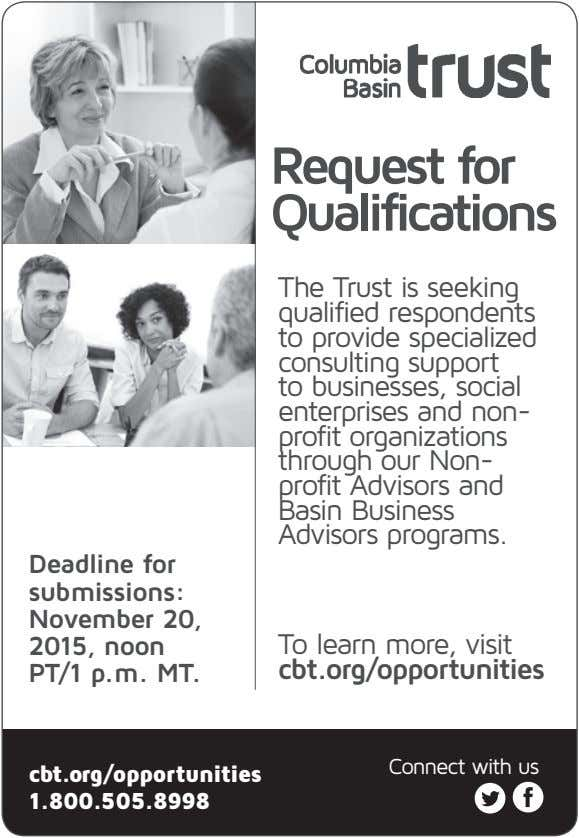 Request for Qualifications The Trust is seeking qualified respondents to provide specialized consulting support to