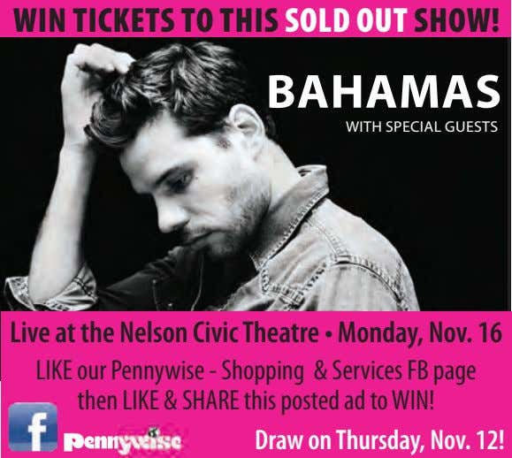 WIN TICKETS TO THIS SOLD OUT SHOW! BAHAMAS WITH SPECIAL GUESTS Live at the Nelson