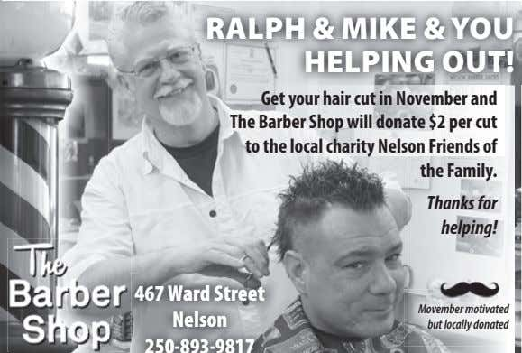 RALPH & MIKE & YOU HELPING OUT! Get your hair cut in November and The