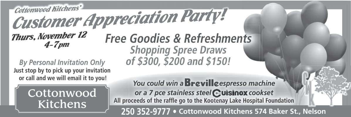 Cottonwood Kitchens' Customer Appreciation Party! Thurs, November 12 Free Goodies & Refreshments 4-7pm By