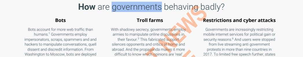 How are governments behaving badly? Bots Troll farms Restrictions and cyber attacks Bots account for