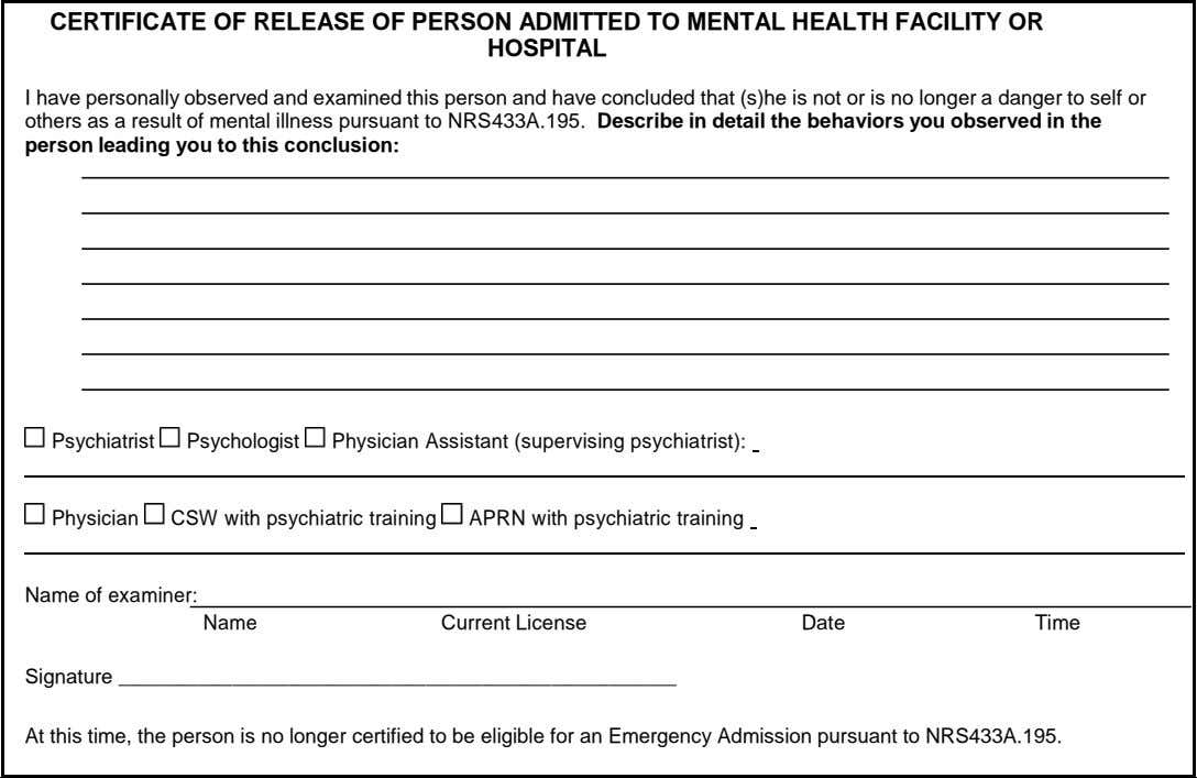 CERTIFICATE OF RELEASE OF PERSON ADMITTED TO MENTAL HEALTH FACILITY OR HOSPITAL I have personally