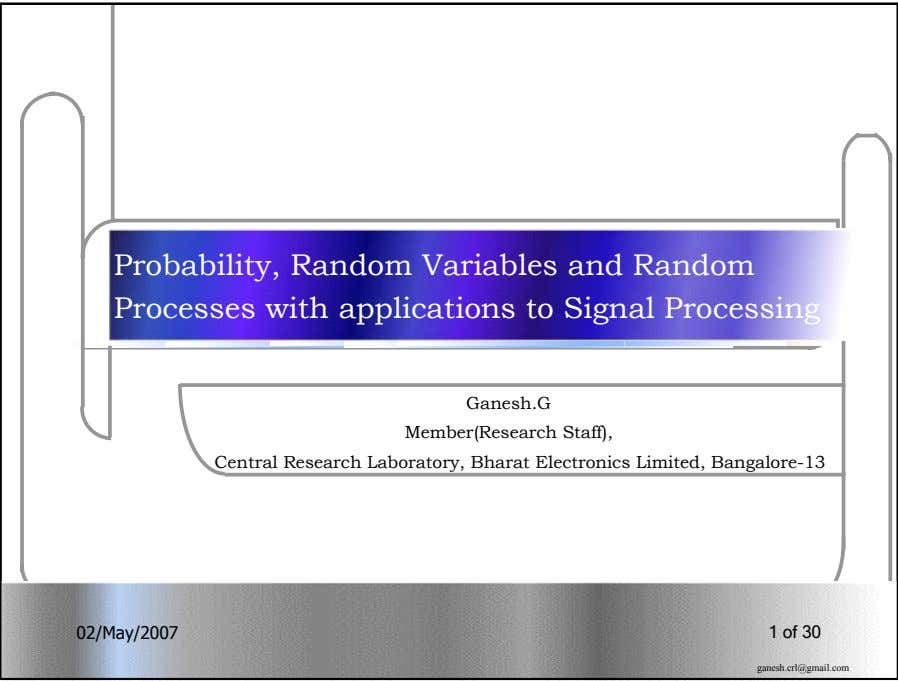 Probability, Random Variables and Random Processes with applications to Signal Processing Ganesh.G Member(Research