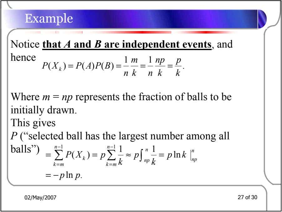 Example Notice that A and B are independent events, and hence 1 m 1 np