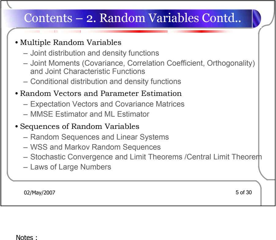 Contents – 2. Random Variables Contd • Multiple Random Variables – Joint distribution and density