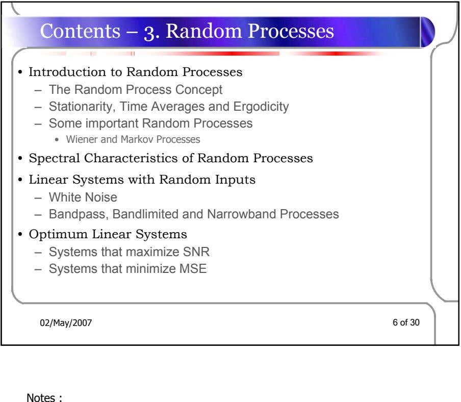 Contents – 3. Random Processes • Introduction to Random Processes – The Random Process Concept