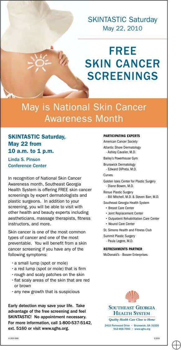 SKINTASTIC Saturday May 22, 2010 FREE SKIN CANCER SCREENINGS May is National Skin Cancer Awareness