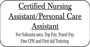 Certified Nursing Assistant/Personal Care Assistant For Alma For Nahunta and Surrounding area. Top Pay, Areas