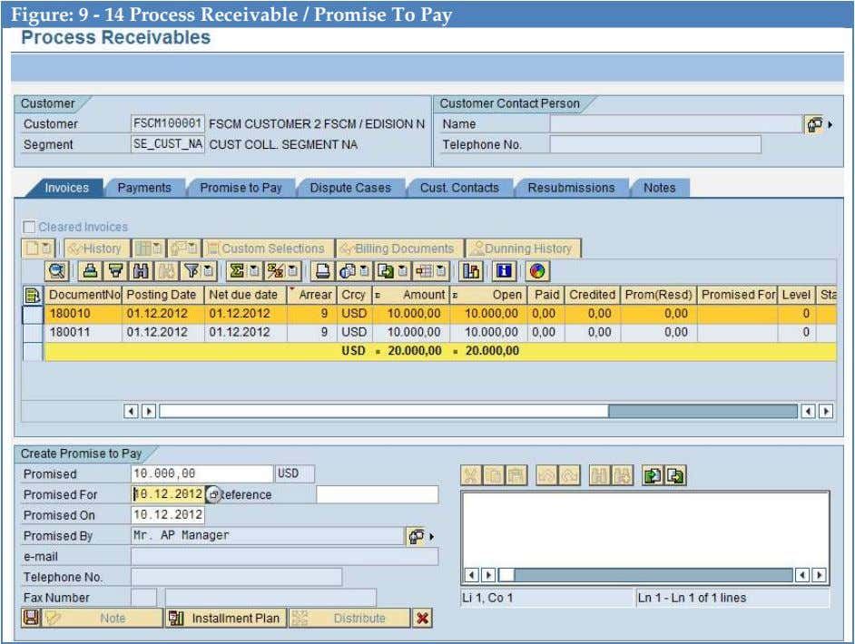 Figure: 9 - 14 Process Receivable / Promise To Pay