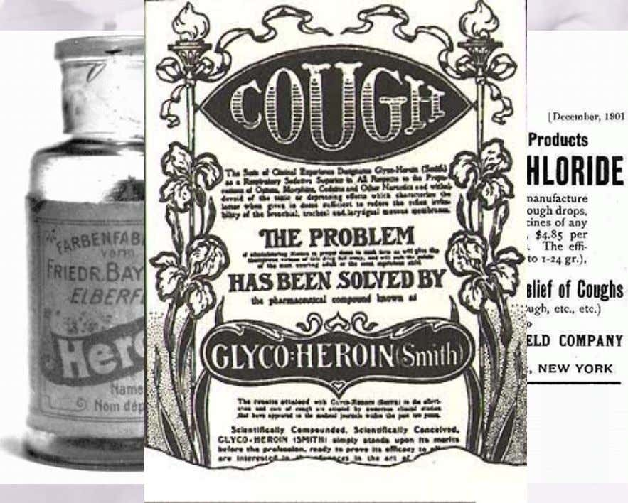 1898:.Bayer.Brings.Heroin™.to.Market.