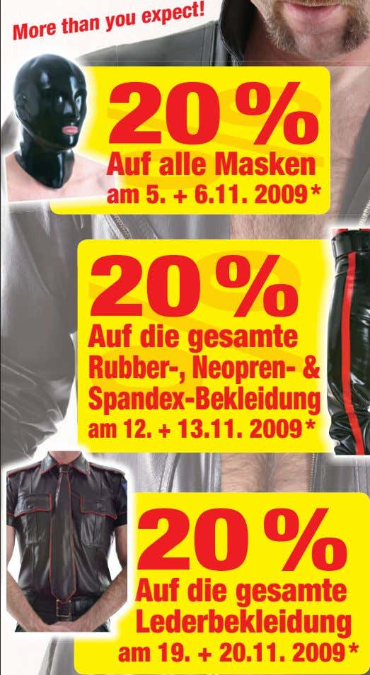 More than you expect! 20 % Auf alle Masken am 5. + 6.11. 2009 *