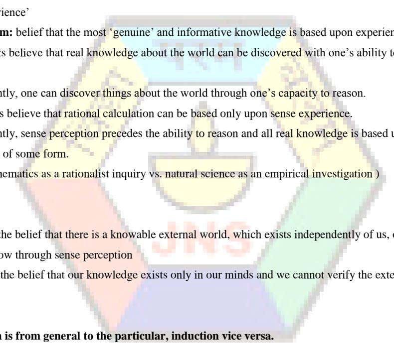 inquiry vs. natural science as an empirical investigation ) Realism: the belief that there is a