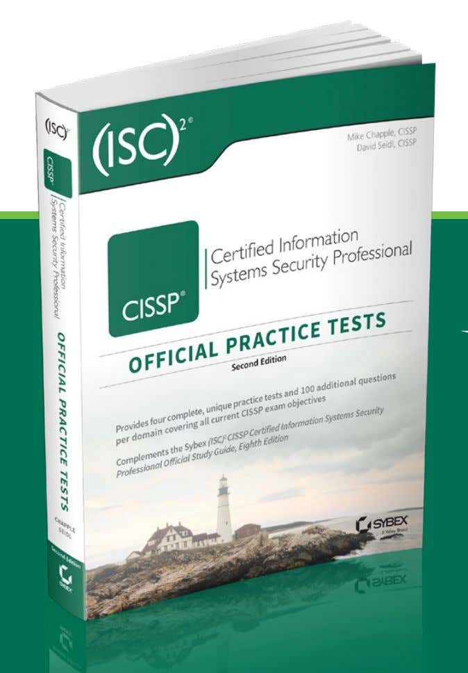 LOOKING FOR MORE? Get the FULL VERSION of the Official (ISC) 2 CISSP Practice Tests Book!