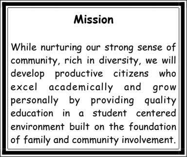 Mission While nurturing our strong sense of community, rich in diversity, we will develop productive