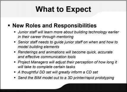What to Expect  New Roles and Responsibilities  Junior staff will learn more about