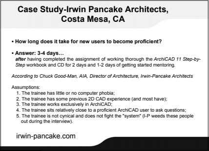 Case Study-Irwin Pancake Architects, Costa Mesa, CA  How long does it take for new