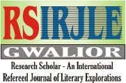 Research Scholar ISSN 2320 – 6101 www.researchscholar.co.in An International Refereed e-Journal of Literary Explorations