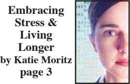 Embracing Stress & Living Longer by Katie Moritz page 3