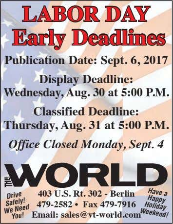 LABOR DAY Early Deadlines Publication Date: Sept. 6, 2017 Display Deadline: Wednesday, Aug. 30 at 5:00