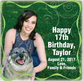 Happy 17th Birthday, Taylor August 21, 2017 Love, Family & Friends