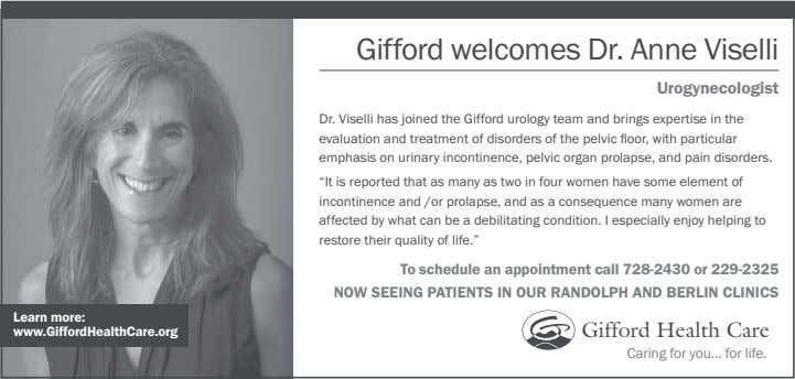 Gifford welcomes Dr. Anne Viselli Urogynecologist Dr. Viselli has joined the Gifford urology team and brings