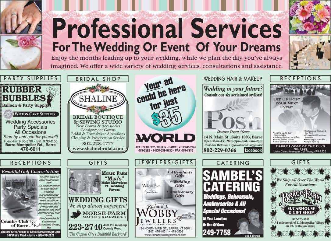 Professional Services For The Wedding Or Event Of Your Dreams Enjoy the months leading up to