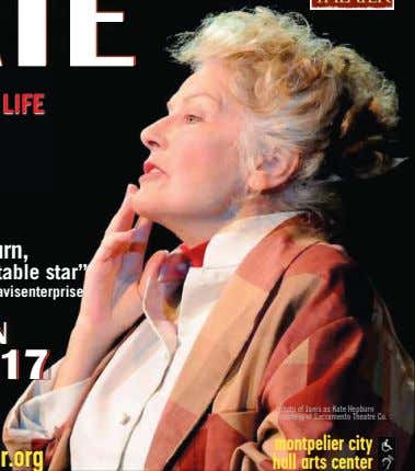 photo of Janis as Kate Hepburn courtesy of Sacramento Theatre Co. hall arts center montpelier city