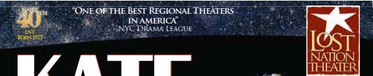 "CENTRAL VERMONT'S BEST COUNTRY ""One of the Best Regional Theaters LNT: Born 1977 in america"" -"