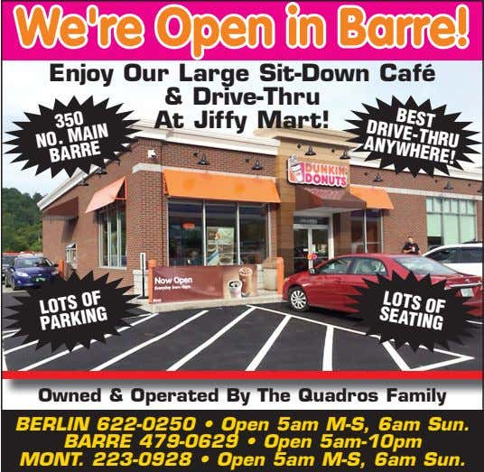 BEST DRIVE-THRU ANYWHERE! We're Open in Barre! Enjoy Our Large Sit-Down Café & Drive-Thru At Jiffy