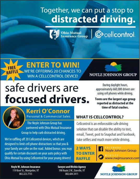 Together, we can put a stop to distracted driving. Ohio Mutual Insurance Group ENTER TO WIN!