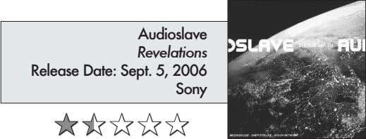 Audioslave Revelations Release Date: Sept. 5, 2006 Sony