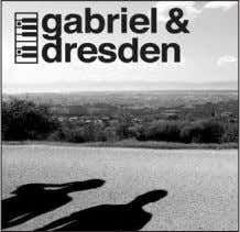 in places, careful filtering and effects, and a very unique Gabriel & Dresden Gabriel & Dresden