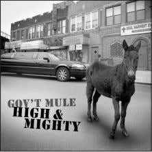 help but play a nearly identical solo. If you're already Gov't Mule High & Mighty Release