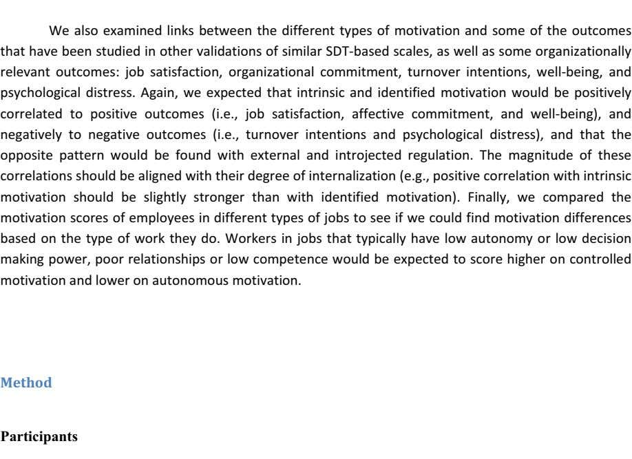 We also examined links between the different types of motivation and some of the outcomes
