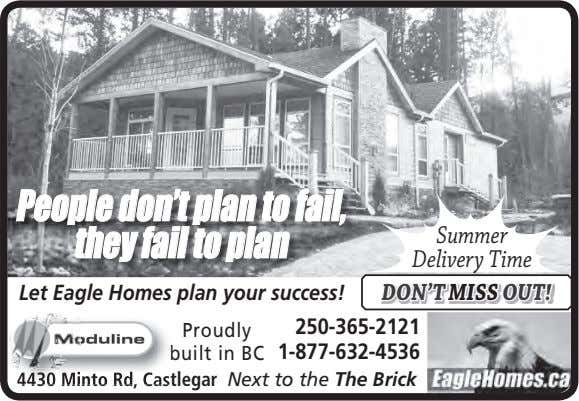 People don't plan to fail, they fail to plan Summer Delivery Time Let Eagle Homes