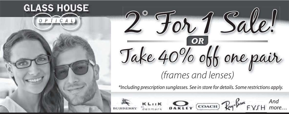 2 * For 1 Sale! OR Take 40% off one pair (frames and lenses) *Including