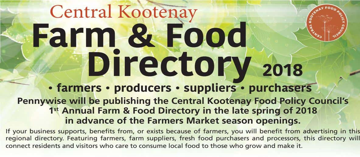 Central Kootenay Farm & Food Directory 2018 • farmers • producers • suppliers • purchasers