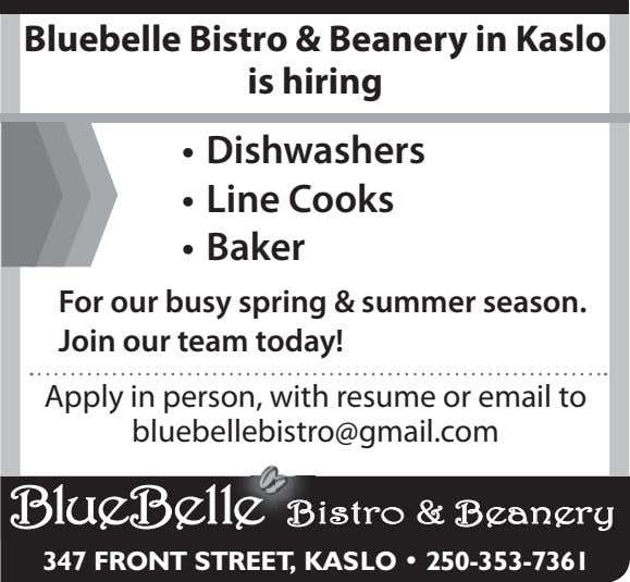 Bluebelle Bistro & Beanery in Kaslo is hiring • Dishwashers • Line Cooks • Baker