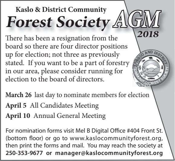 Kaslo & District Community Forest Society AGM 2018 Tere has been a resignation from the