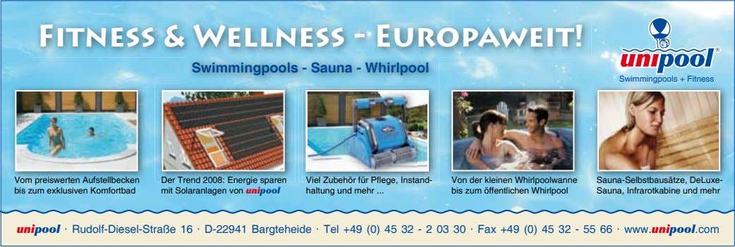 Fitness & Wellness - Europaweit! Swimmingpools - Sauna - Whirlpool Swimmingpools + Fitness Vom preiswerten